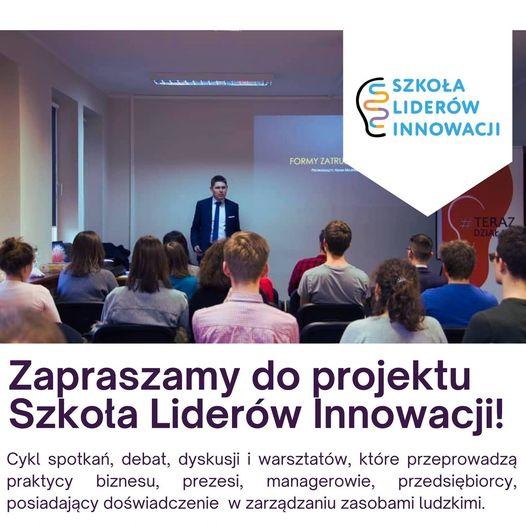 """""""Szkoła Liderów Innowacji"""" w Wyższej Szkole Kadr Menedżerskich w Koninie"""